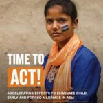 Time to Act! Accelerating Effort to End Child, Early and Forced Marriage in Asia