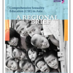 Comprehensive Sexuality Education (CSE) in Asia: A Regional Brief