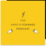 Podcasts from Amplify Change to help you with your funding proposals