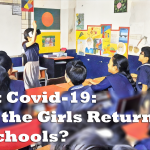 Post Covid-19: Will the Girls Return to School?