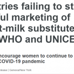 Countries failing to stop harmful marketing of breast-milk substitutes, warn WHO and UNICEF