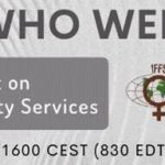 WHO and IFFS Webinar: Impact of Covid-19 and Access to Fertility Services