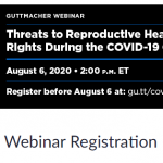 Threats to Reproductive Health and Rights During the COVID-19 Crisis