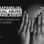 Intrafamilial Sexual Abuse in Bangladesh: A research roadmap for the way forward