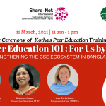 Launching Ceremony of 'Peer Education 101: For Us by Us' | Strengthening the CSE Ecosystem in Bangladesh